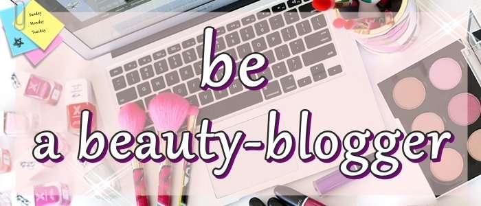 Be a Beauty Blogger ПростоПрелесть
