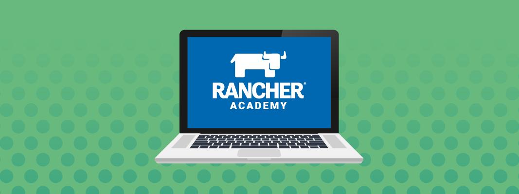 Rancher Academy