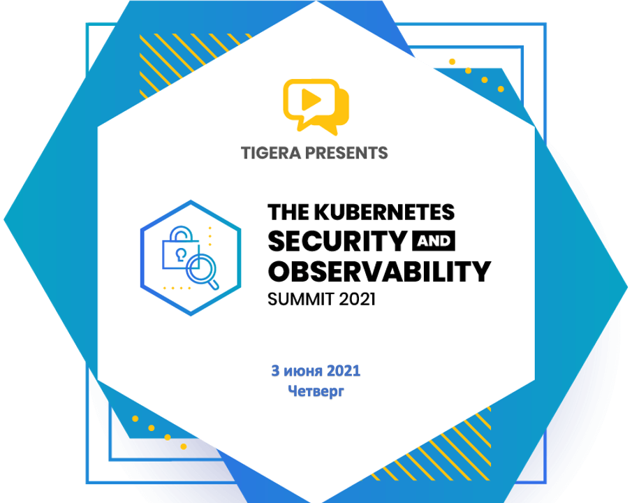 Tigera Kubernetes Observability and Security Summit