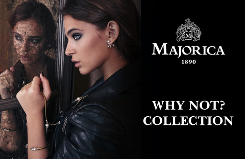 Majorica WHY NOT?