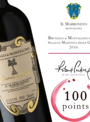 Il Marroneto Brunello di Montalcino Madonna delle Grazie 2016 - и вновь сто из ста!