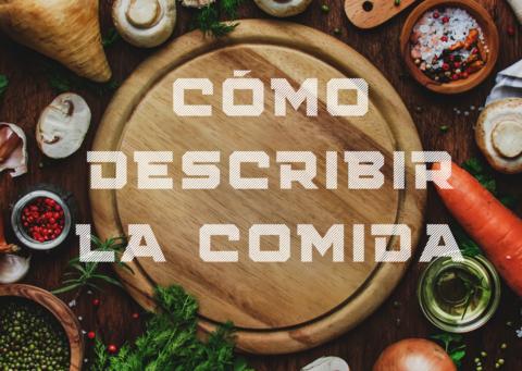 Cómo describir la comida