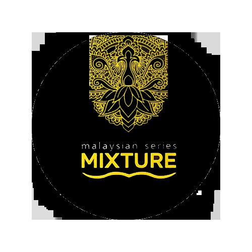 MIXTURE Malaysian series