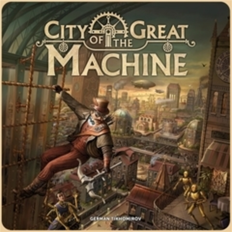 City of the Great Machine