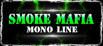 Smoke Mafia Mono Line