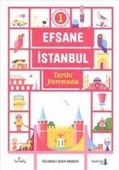 Efsane İstanbul. Tarihi Yarımada