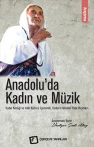 Anadoluda Kadin ve Muzik
