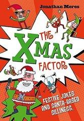 Meres Jonathan. Xmas Factor, the (jokes, funny poems & Christmas facts)