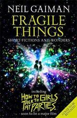 Fragile Things : includes How to Talk to Girls at Parties