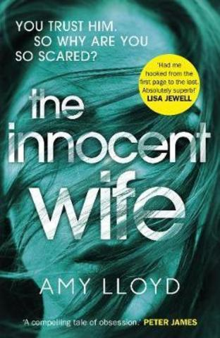 The Innocent Wife : A Richard and Judy Book Club pick