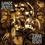 Napalm Death / Time Waits For No Slave (CD)
