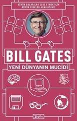 Bill Gates Yeni Dünyanın Mucidi