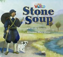 Our World 2: Big Rdr - Stone Soup (BrE)
