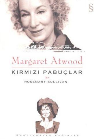Margaret Atwood.Kırmızı Pabuçlar