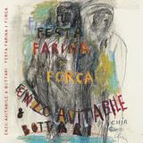 Enzo Avitabile & Bottari / Festa Farina E Forca (CD)