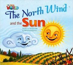 Our World 2: Big Rdr - The North Wind and the S...