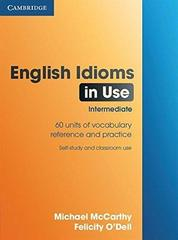English Idioms in Use Intermediate Book with an...