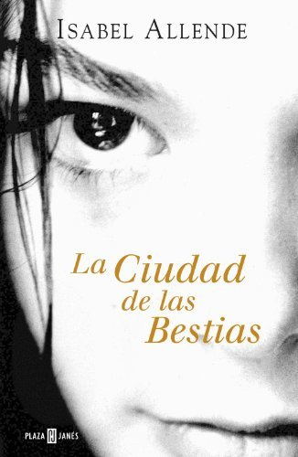 «La ciudad de las Bestias» Isabel Allende фото