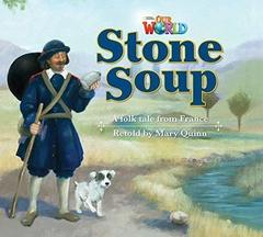 Our World 2: Rdr - Stone Soup (BrE)