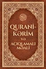 Qurani Kərim və açıqlamalı məali