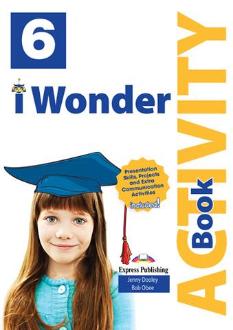 i Wonder 6 Activity Book (with Digibooks App) - Рабочая тетрадь с электронным приложением