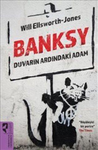 Banksy.Duvarın Ardındaki Adam