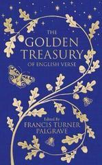 The Golden Treasury : Of English Verse