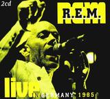 R.E.M. / Live In Germany 1985 (2CD)