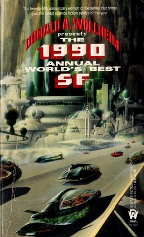 The 1990 Annual World`s Best SF