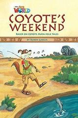 Our World 3: Rdr - Coyotes Weekend (BrE)
