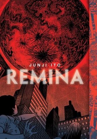 ITO, JUNJI: Remina