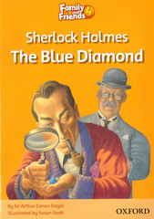 Family and Friends 4: Readers: Sherlock Holmes and the Blue Diamond