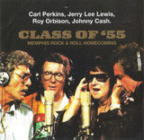 Carl Perkins, Jerry Lee Lewis, Roy Orbison, Johnny Cash / Class Of '55: Memphis Rock & Roll Homecoming (CD)