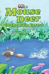 Our World 3: Rdr - Mouse Deer in the Rainforest...