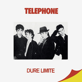 Telephone / Dure Limite (LP)