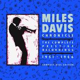 Miles Davis / Chronicle: The Complete Prestige Recordings 1951-1956 (8CD)