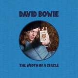 David Bowie / The Width Of A Circle (Limited Edition)(2CD)