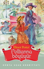 Pollianna böyüyür