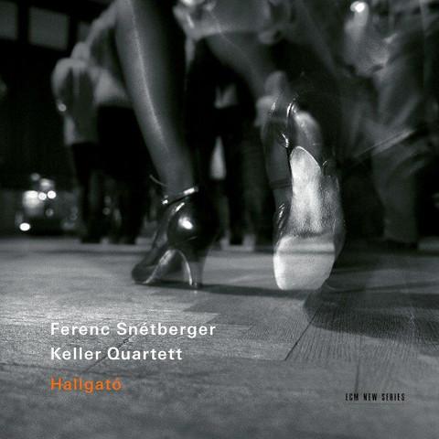 Ferenc Snetberger, Keller Quartett / Hallgato (CD)
