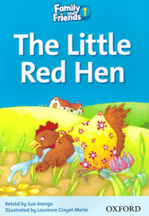 Family and Friends 1: Readers: The Little Red Hen