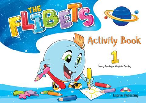 The Flibets 1 - Activity Book - Флибетс - рабочая тетрадь