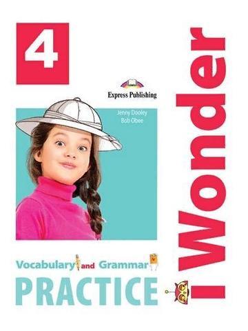 i Wonder 4 - Vocabulary and Grammar Practice