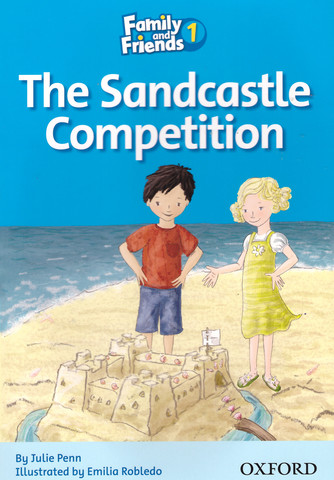 Family and Friends 1: Readers The Sandcastle Competition