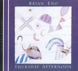 Brian Eno / Thursday Afternoon (CD)