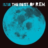 R.E.M. / In Time: The Best of R.E.M. 1988-2003 (2LP)