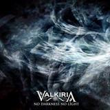 Valkiria / No Darkness No Light (Limited Edition)(RU)(CD)