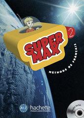 Super Max 2 Livre de l'eleve +CD
