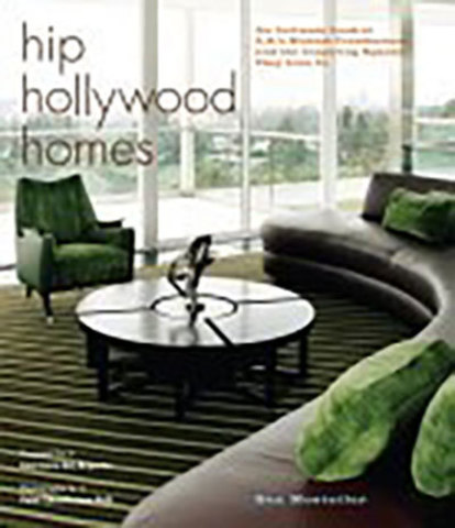 9780307238269 - Hip Hollywood Homes