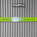 Eurotix ‎/ The Best Of Times 2013​-​2020 (2CD)