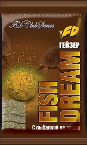 Прикормка Fish Dream (Фишдрим) Гейзер